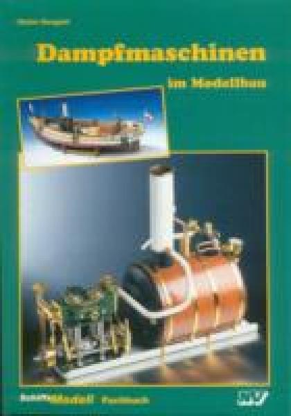 Buch Dampfmaschinen im Modellbau, Stefan Sengpiel