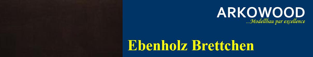 Brettchen Ebenholz